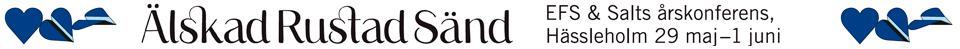 Älskad Rustad Sänd - EFS och Salts årskonferens